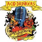 Premiera Fishdick Zwei Acid Drinkers