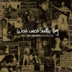 Jimi Hendrix – West Coast Seattle Boy – The Jimi Hendrix Anthology