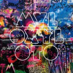Coldplay – Mylo Xyloto