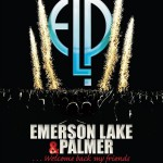 Emerson Lake & Palmer – 40th Anniversary Reunion Concert