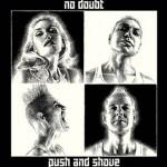 "No Doubt ujawnia tracklistę ""Push And Shove"""