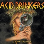 "Lista utworów ""La Part Du Diable"" Acid Drinkers"
